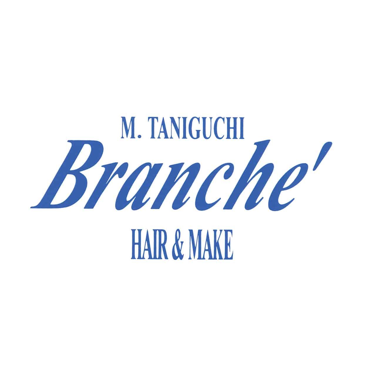 M.TANIGUCHI Branche'